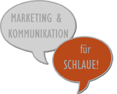 Grafik: Unser Slogan - Marketing & Kommunikation f�r Schlaue!